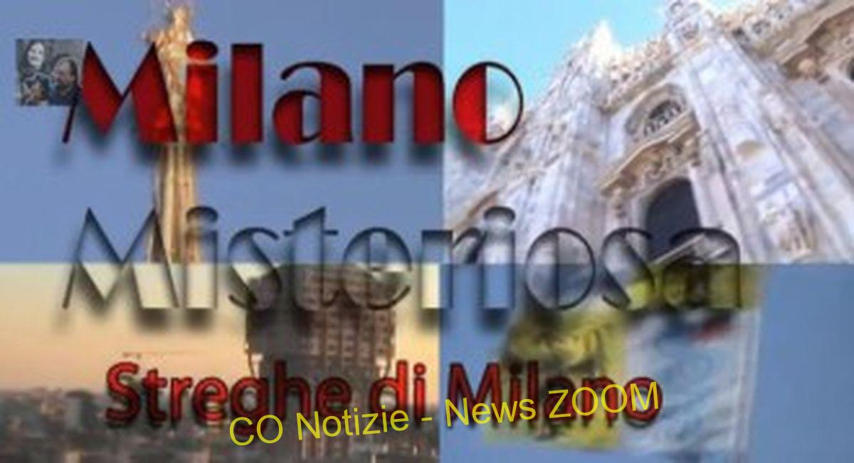Milano Misteriosa: le streghe di Milano (video) Magazine Turismo   %Post Title, %Image Name, %Post Category